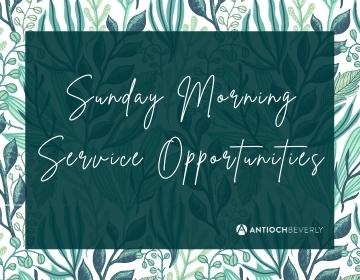 Sunday Morning Serving Opportunities 360 x 280