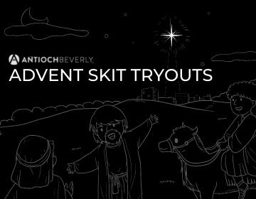 ADVENT SKIT TRYOUTS (360 x 280 px)